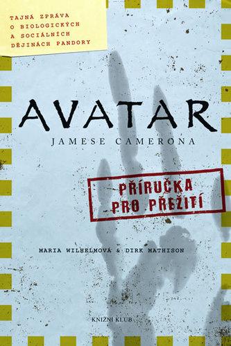 Avatar Jamese Camerona Příručka pro přežití