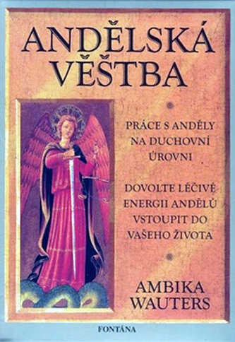 Andělská věštba - Ambika Wauters