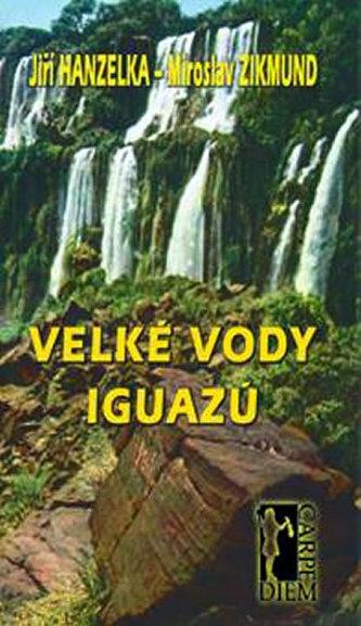 Velké vody Iguazů