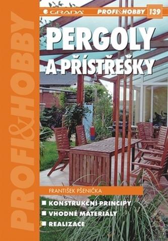 Pergoly a přístřešky - František Pšenička