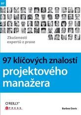 97 klíčových znalostí projektového manažera