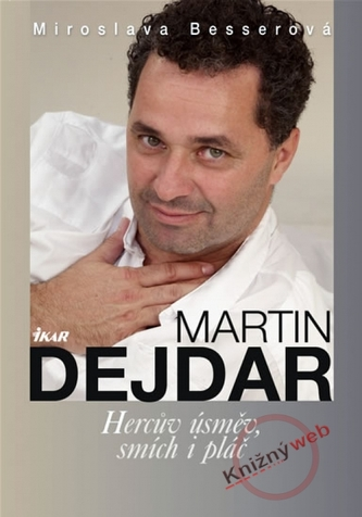 Martin Dejdar - Hercův úsměv, smích...
