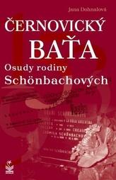 Černovický Baťa Osudy rodiny Schönbachových