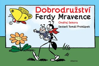 Dobrodružství Ferdy Mravence