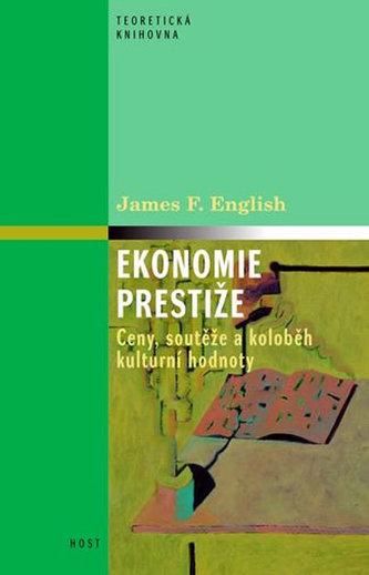 Ekonomie prestiže: Ceny, vyznamenání a oběh kulturních hodnot - Náhled učebnice