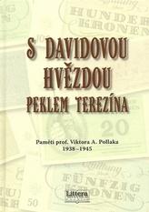 S davidovou hvězdou peklem Terezína