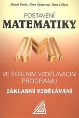 Postavení matematiky ve školním vzdělávacím programu pro základní vzd.