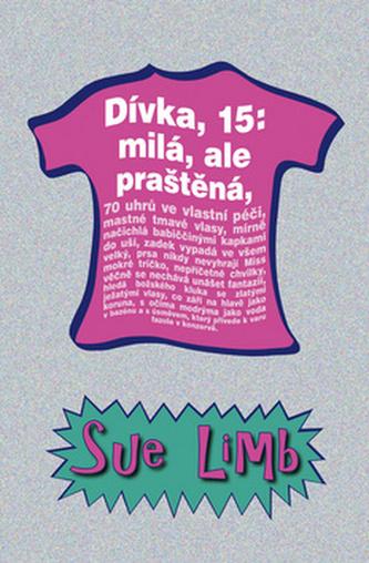 Dívka, 15: milá, ale praštěná - Sue Limb
