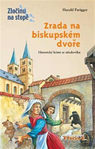 Zrada na biskupském dvoře