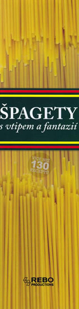 Špagety - s vtipem a fantazií - 2. vydání