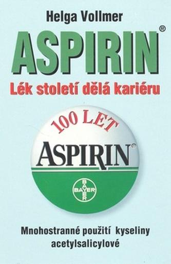 Aspirin - Helga Vollmer
