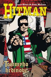 Hitman Tommyho hrdinové