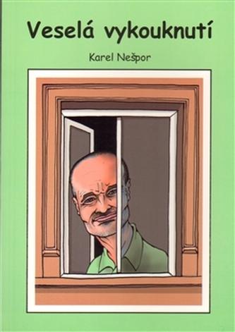 Veselá vykouknutí - Karel Nešpor