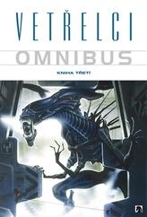 Vetřelci Omnibus Kniha třetí