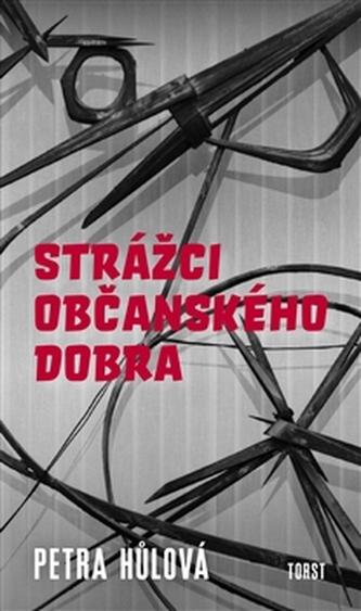 Strážci občanského dobra - Petra Hůlová