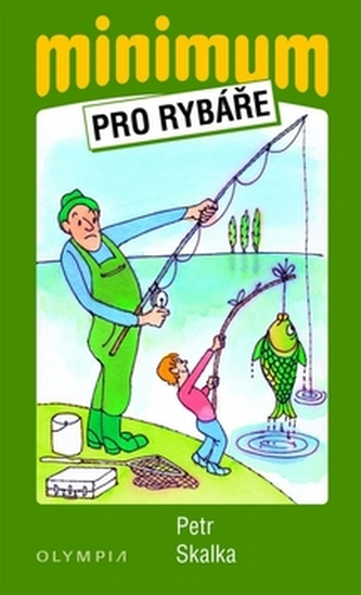 Minimum pro rybáře