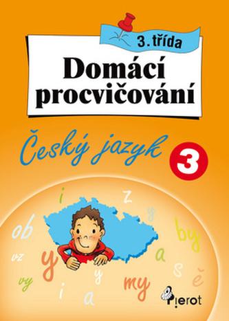 Domácí procvičování čeština 3.třída