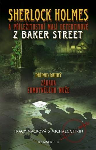 Záhada zhmotnělého muže -S. Holmes a příležitostní malí detektivové z Baker Street 2
