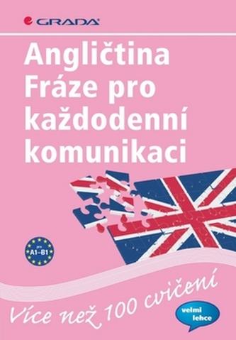 Angličtina Fráze pro každodenní komunikace