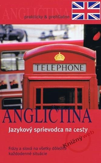 Angličtina Jazykový průvodce na cesty