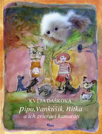 Pipo, Vankúšik, Nitka a ich zvierací kamaráti