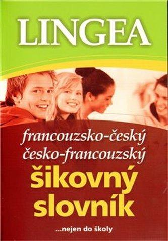 Francouzsko-český česko-francouzský šikovný slovník