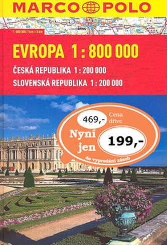 Evropa 1:800 000 Česká republika 1:200 000 Slovenská republika 1:200 000