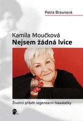 Kamila Moučková Nejsem žádná lvice