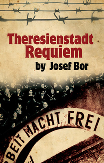 Theresienstadt Requiem
