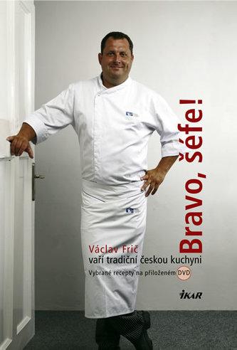 Bravo, šéfe! Václav Frič