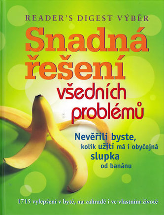 Snadná řešení všedních problémů