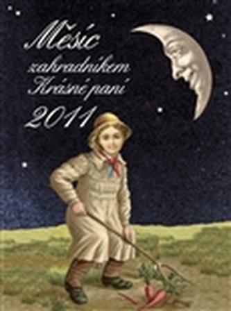 Měsíc zahradníkem Krásné paní 2011