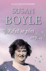 Susan Boyle Když se plní sny