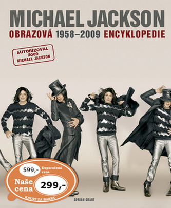 Michael Jackson Obrazová encyklopedie1958 - 2009