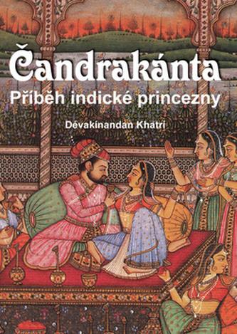 Čandrakánta - Příběh indické princezny