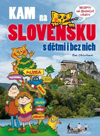 Kam na Slovensku s dětmi i bez nich