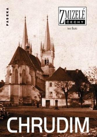 Zmizelé Čechy Chrudim