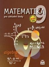 Matematika 9 pro základní školy Algebra