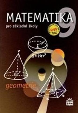 Matematika 9 pro základní školy Geometrie - Zdeněk Půlpán