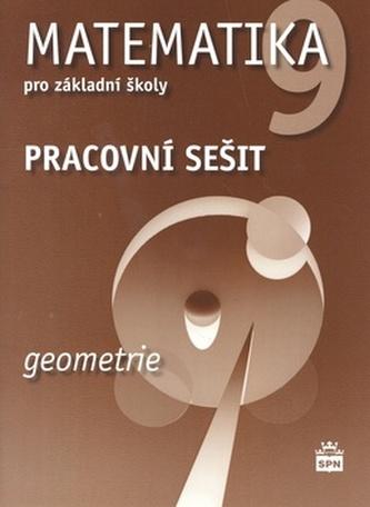 Matematika 9 pro základní školy Geometrie Pracovní sešit - Zdeněk Půlpán