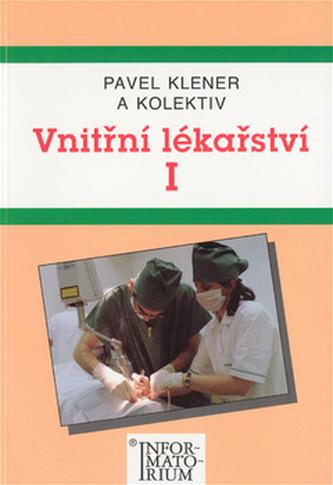 Vnitřní lékařství I - Pavel Klener