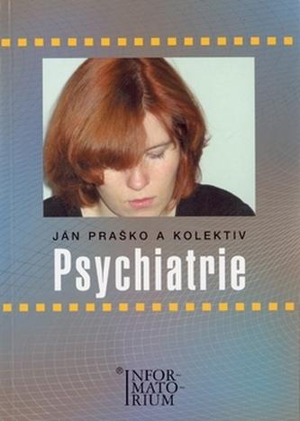 Psychiatrie - Ján Praško