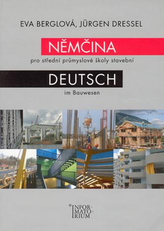 Němčina pro střední průmyslové školy stavební - Eva Berglová