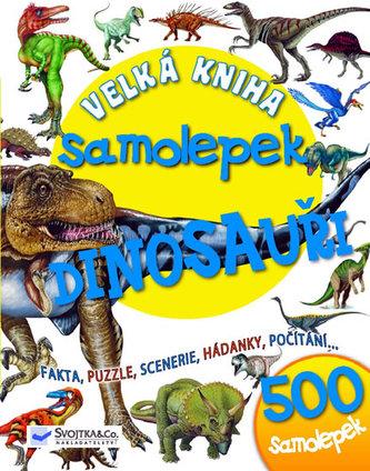 Velká kniha samolepek Dinosauři