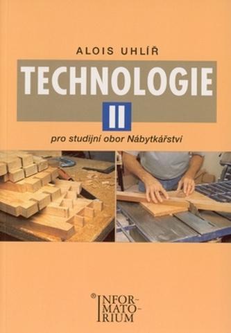 Technologie II - Alois Uhlíř