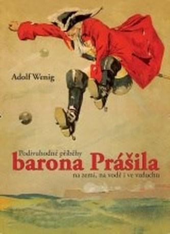 Podivuhodné příhody barona Prášila na zemi, na vodě i ve vzduchu