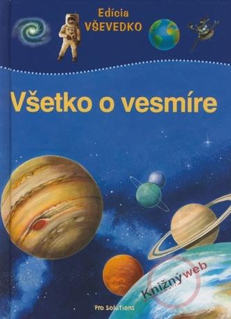 Všetko o vesmíre - Edícia VŠEVEDKO
