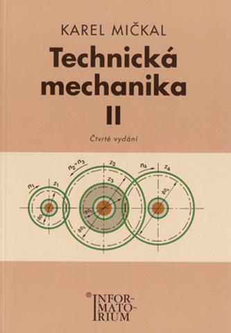 Technická mechanika II - Karel Mičkal