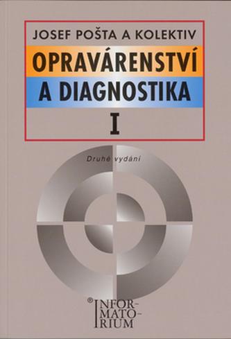 Opravárenství a diagnostika I - Josef Pošta