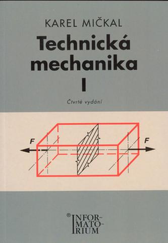 Technická mechanika I pro střední odborná učiliště a střední odborné školy - Náhled učebnice